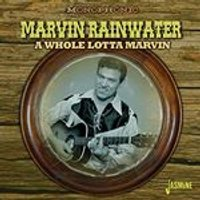 Marvin Rainwater - Whole Lotta Marvin (Music CD)