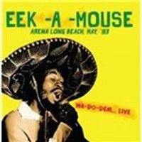 Eek-A-Mouse - Arena Long Beach, May, 1983 (Wa-Do-Dem Live/Live Recording) (Music CD)