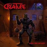 Creature - Ride the Bullet (Music CD)