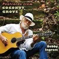 Bobby Ingram - Postcards From Coconut Grove (Music CD)