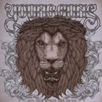 Young Guns - All Our Kings Are Dead (Music CD)