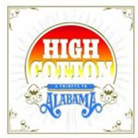 Various Artists - High Cotton: A Tribute To Alabama (Music CD)