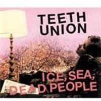 Ice Sea Dead People - Teeth Union (Music CD)