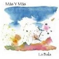 Mas Y Mas - La Bala (Music CD)