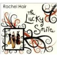 Rachel Hair - Lucky Smile, The (Music CD)