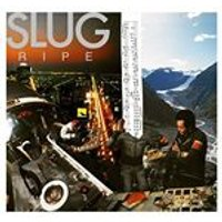Slug - Ripe (Music CD)
