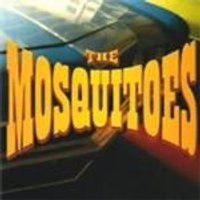 Mosquitoes (The) - Mosquitoes, The