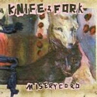 Knife And Fork - Miserycord (Music CD)