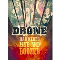 Drone - Hammered Live and Boozed (+DVD)