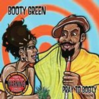 Booty Green - Pray to Booty (Parental Advisory) [PA] (Music CD)