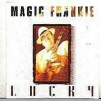 Magic Frankie - Lucky