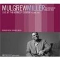 Mulgrew Miller - Live At The Kennedy Center Vol.2