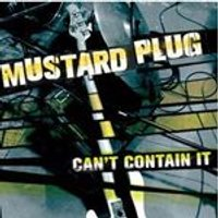 Mustard Plug - Cant Contain It (Music CD)