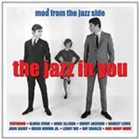 Various Artists - Jazz in You (Mod from the Jazz Side) (Music CD)