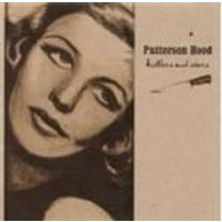 Patterson Hood - Killers And Stars