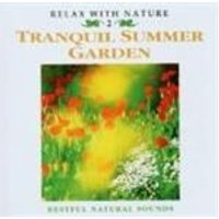 Various Artists - Relax With Nature - Tranquil Summer Garden