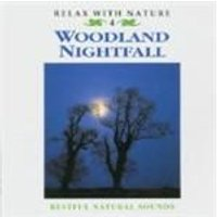 Various Artists - Relax With Nature - Woodland Nightfall