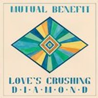 Mutual Benefit - Loves Crushing Diamond (Music CD)