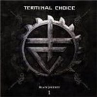 Terminal Choice - Black Journey Vol.1 (Music CD)