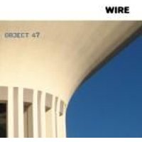 Wire - Object 47 (Music CD)