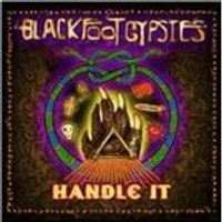 Blackfoot Gypsies - Handle It (Music CD)