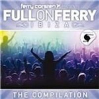 Ferry Corsten - Full on Ferry (Ibiza/Mixed by Ferry Corsten) (Music CD)