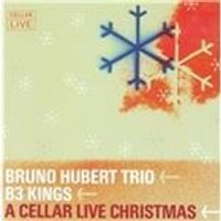 B3 Kings - Cellar Live Christmas (Live Recording) (Music CD)