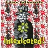 T. Tex Edwards - Intexicated! (Music CD)