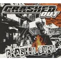 Crashed Out - Crash n Burn (Music CD)