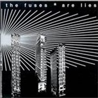 Fuses (The) - Are Lies (Music CD)