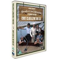 Swallows And Amazons Forever! (Coot Club & The Big Six) Special Edition