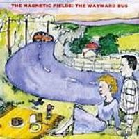 The Magnetic Fields - Wayward Bus (Music CD)