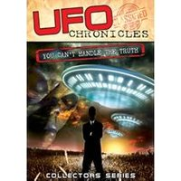 UFO Chronicles: You Cant Handle The Truth