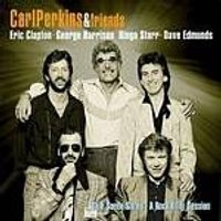 Carl Perkins And Friends - Blue Suede Shoes - A Rockabilly Session (Music CD)