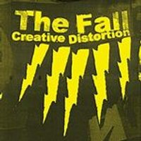 Fall (The) - Creative Distortion (+DVD)
