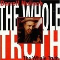 Darrell Nulisch - Whole Truth, The