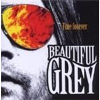 Beautiful Grey - Fine Forever (Music CD)