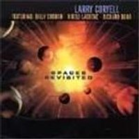 Larry Coryell - Spaces Revisited