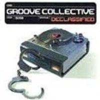 Groove Collective - Declassified