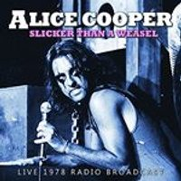 Alice Cooper - Slicker than a Weasel (Music CD)