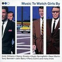 Various Artists - Music To Watch Girls By (Music CD)