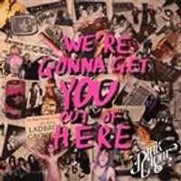 Pink Cigar - Were Gonna Get You Out Of Here (Music CD)