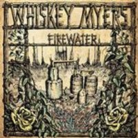 Whiskey Myers - Firewater (Music CD)