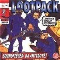Lootpack - Soundpieces: Da Antidote (Music CD)