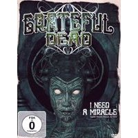 Grateful Dead - I Need a Miracle (+DVD)
