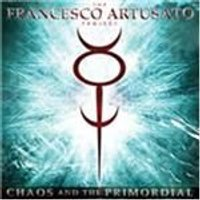 Francesco Artusato Project - Chaos and the Primordial (Music CD)