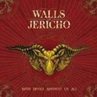 Walls of Jericho - All Hail The Dead/With Devils Amongst Us All (Music CD)