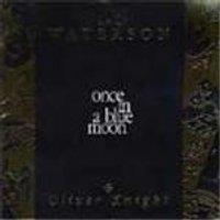 Lal Waterson/Oliver Knight - Once In A Blue Moon