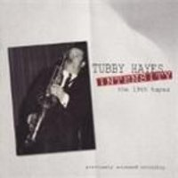 Tubby Hayes - Intensity