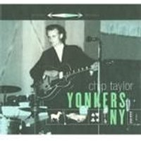 Chip Taylor - Yonkers NY (Music CD)